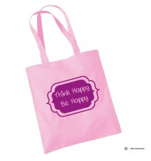 Tote bag Think Happy Be Happy