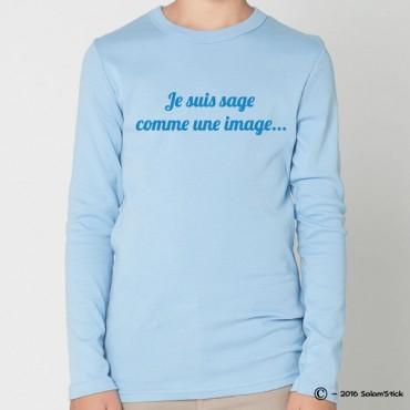Tee-Shirt personnalisé je suis sage comme une image