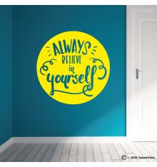 Sticker Always believe in yourself