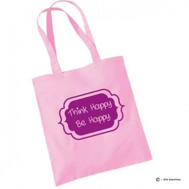 Tote bag Think Happy Be Happy