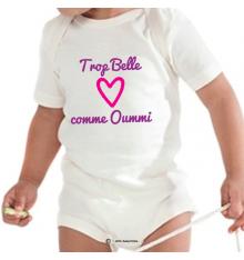 Body personnalisé Trop Belle comme Oummi
