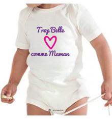 Body personnalisé Trop Belle comme Maman